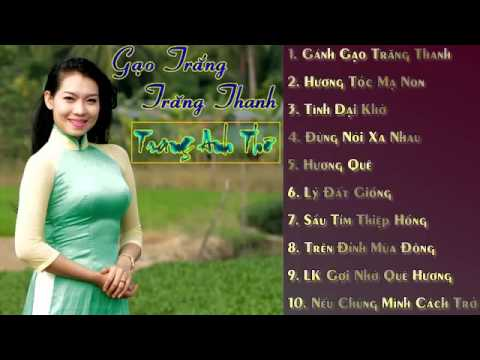 Trang Anh Thơ 2015  - Tuyển Tập Những Tình Khúc Song Ca