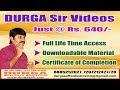 DURGA Sir Videos Just @ Rs. 640/-