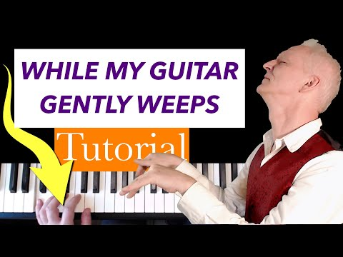 While My Guitar Gently Weeps piano tutorial thumbnail
