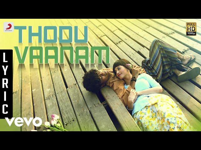 Anegan - Thodu Vaanam Lyric   Dhanush   Harris Jayaraj