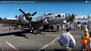 Fly aboard EAA's B-17 Flying Fortress