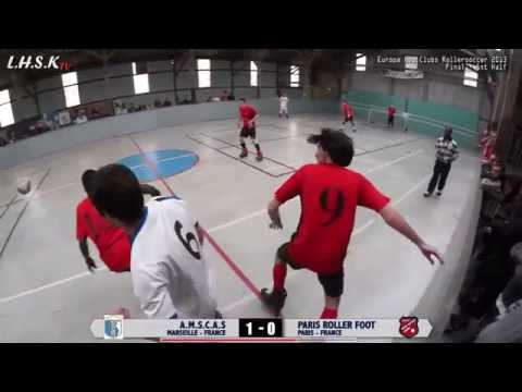 MARSEILLE vs PARIS (Final ⚽ Europa Cup Clubs Roller Foot 2013)