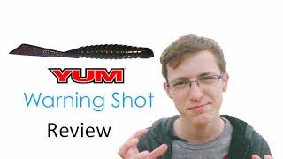 Yum Warning Shot Review /Tackle Talk Ep16