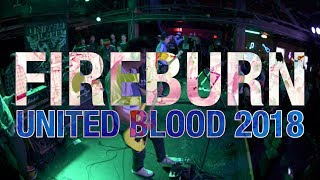 Fireburn (Full Set) at United Blood 2018 | Richmond, VA