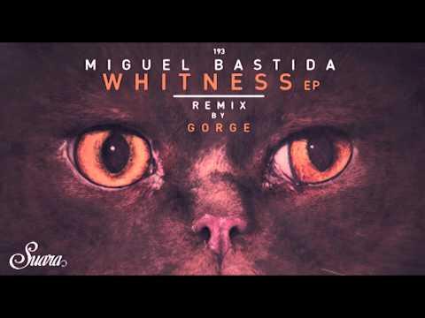 Miguel Bastida - Soul Reactions (Gorge's Summer Rework) [Suara]
