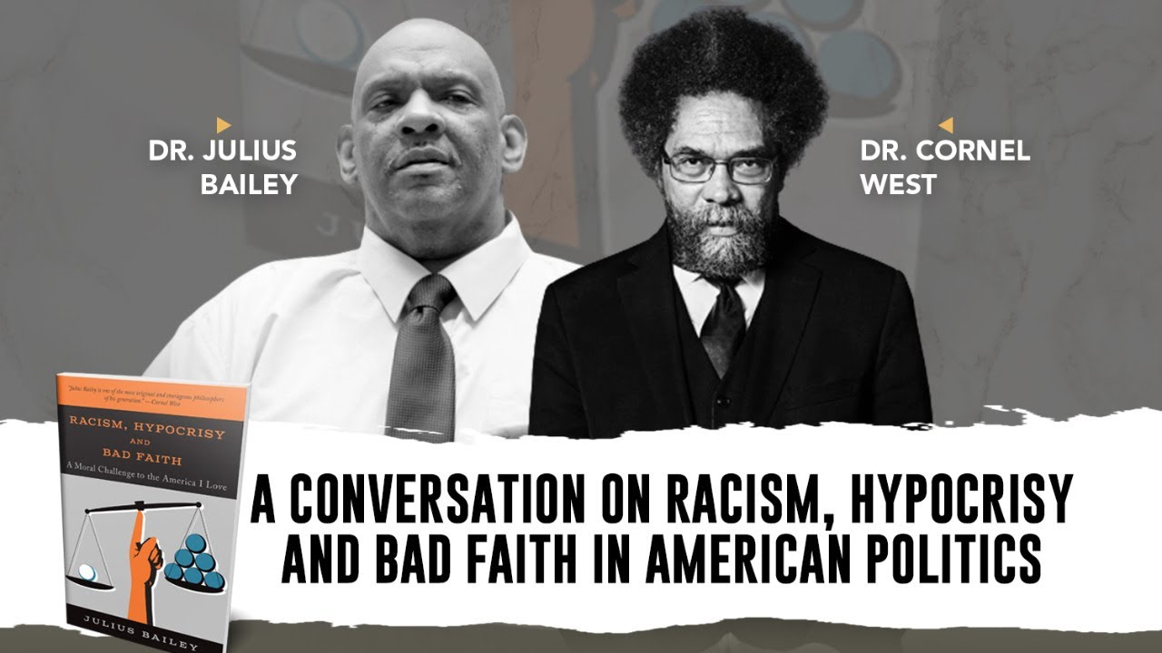 Dr. Cornel West: A Conversation on Racism, Hypocrisy, and Bad Faith in American Politics