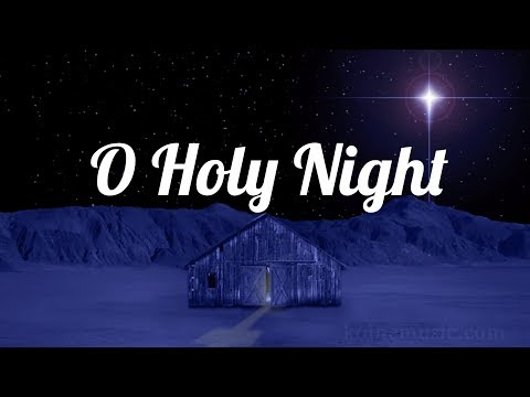 O Holy Night - Christmas Song with Lyrics