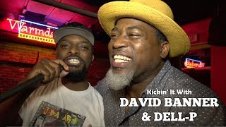 Gambar cover David Banner + Dell-P | Kickin' It (God Box/ 4 Da Art Out Now))