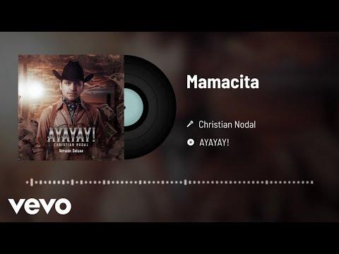Christian Nodal – Mamacita (Audio)