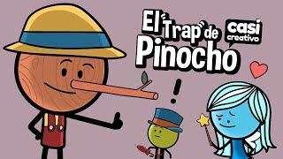 El Trap de Pinocho | Casi Creativo