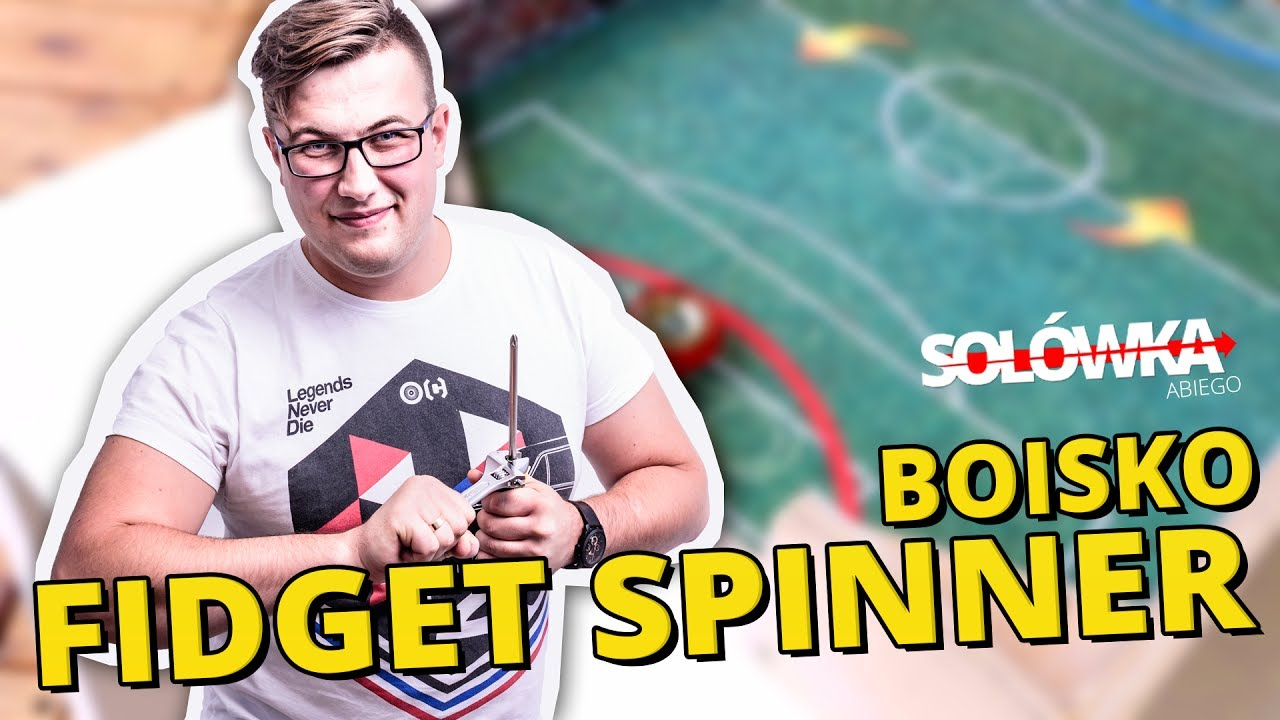Jak zrobić mega grę - boisko fidget spinner