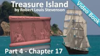 Chapter 17 - Treasure Island by Robert Louis Stevenson - The Jolly-Boat's Last Trip