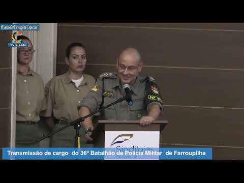 Troca de Comando no 36º BPM em Farroupilha o Cel Alencastro assume mente 31012019