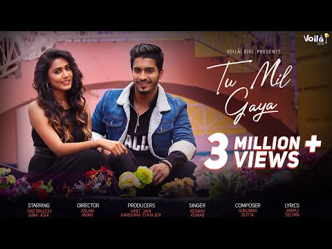 Tu Mil Gaya Official Video   Faiz Baloch   Gima Ashi   Latest Hindi Song 2019   Keshav   Voilà! Digi