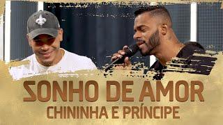 FM O Dia - Chininha e Príncipe - Sonho de Amor