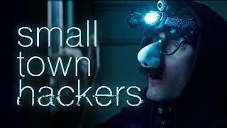 Episode #4 - The Break In | Small Town Hackers