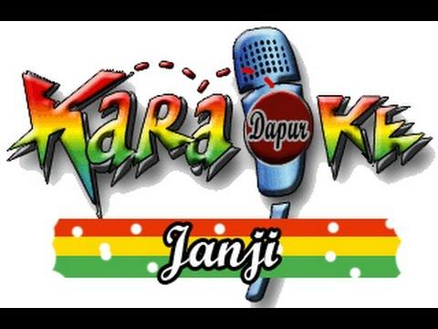Lagu Karaoke - Janji Remix with Lirik