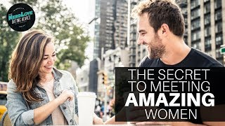 The Guide To Approaching Amazing Women | Paging Dr. NerdLove