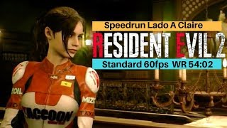 Resident Evil 2 Remake | Record Mundial 54:02 Claire A speedrun 60 fps