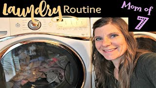 Large Family LAUNDRY ROUTINE   Mom of 7   Seriously Soiled Rule