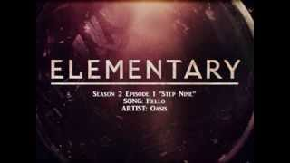 Elementary S02E01 - Hello by Oasis