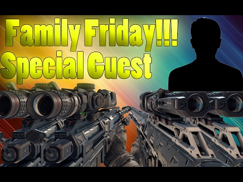 Black Ops 3 | FAMILY FRIDAYS!!! With Special Guest!!