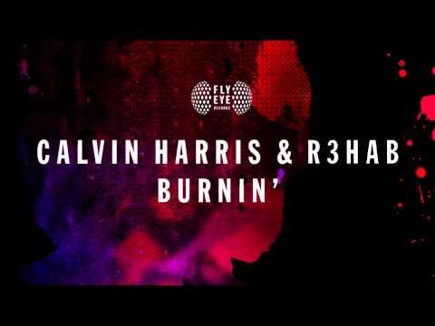 Calvin Harris & R3hab - Burnin'