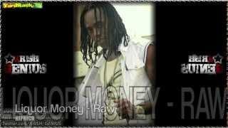 Kiprich - Liquor Money [Bassline Riddim] June 2012