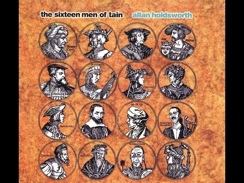 Allan Holsdworth - The Sixteen Men Of Tain FULL ALBUM HQ (Lo