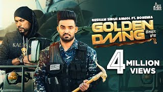 Golden Daang | ( Full HD) | Resham Singh Anmol ft. Bohemia | Mixsingh | Shar S | New Punjabi Songs