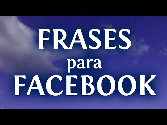 80 Frases Inteligentes Y Cortas Para Facebook Innatiacom