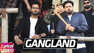 Gangland (Trap Remix) | Lyrical Video | Mankirt Aulakh Feat Deep Kahlon | Latest Punjabi Song 2018