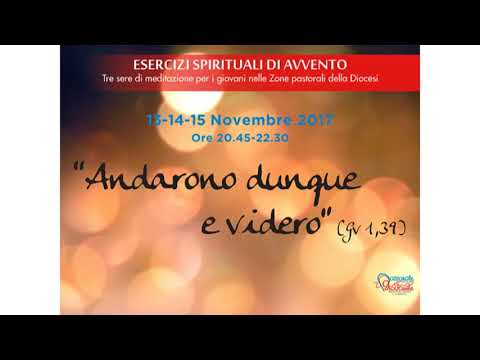 Esercizi spirituali d'Avvento - Seconda meditazione - Basilica di Sant'Ambrogio - Zona I