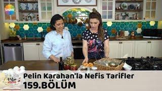 Pelin Karahan'la Nefis Tarifler 159. Bölüm | 26 Nisan 2018