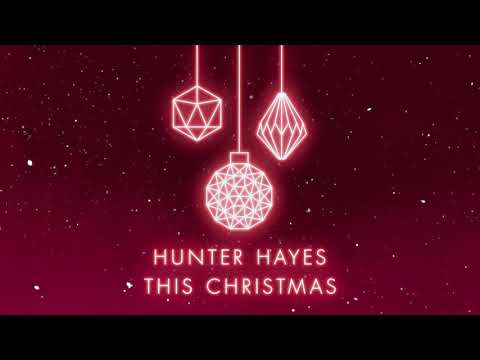 """Hunter Hayes - """"This Christmas"""" (Official Audio Video)"""
