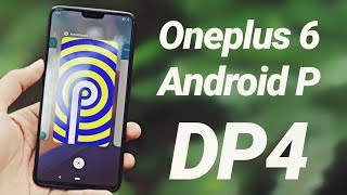 Oneplus 6 Android P Beta 3 Review