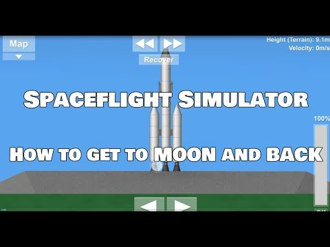 Spaceflight Simulator-How To get to MOON and BACK