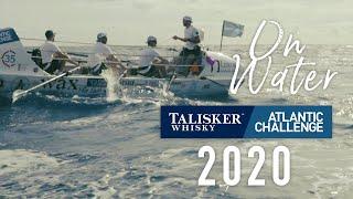 Talisker Whisky Atlantic Challenge 2020 - On Water