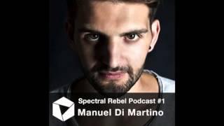 Spectral Rebel Podcast #1 Manuel Di Martino