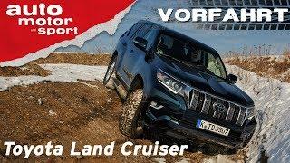 Toyota Land Cruiser (2018): Der macht alle SUV platt! - Vorfahrt (Review) | auto motor und sport