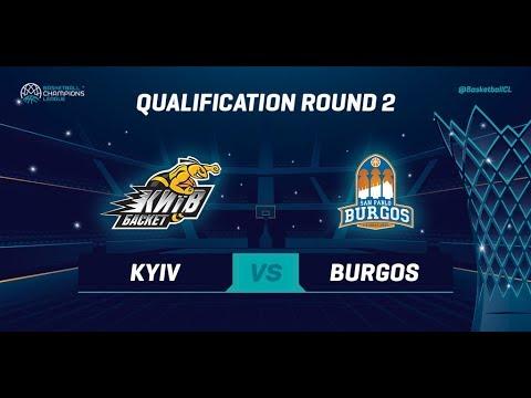 Kyiv Basket v San Pablo Burgos - Qual. Rd. 2 - Full Game - Basketball Champions League 2019