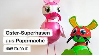 Do it + Garden: Oster-Superhasen aus Pappmaché. How to. Do it.