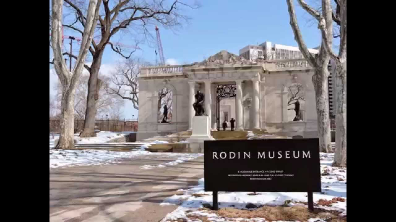 Rodin Museum Philadelphia Mar 2015 Youtube