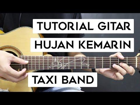 (Tutorial Gitar) TAXI BAND - Hujan Kemarin   Mudah Dan Cepat Dimengerti Untuk Pemula