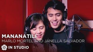 vuclip Marlo Mortel and Janella Salvador - Mananatili (Official Recording Session with Lyrics)