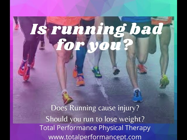 Is running bad for you?  Should you run to lose weight?  Does running cause injury?