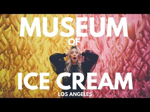 MUSEUM OF ICE CREAM - LOS ANGELES - 2017