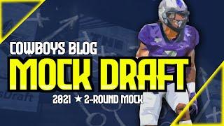 Cowboys 2 Round Mock Draft | 2021 NFL Mock Draft Prospects