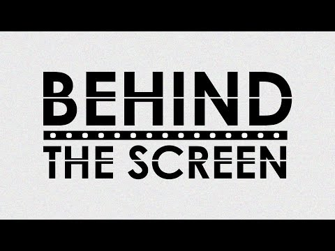 Behind The Screen: It's All About Entertainment