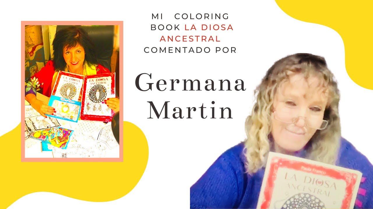 """Comentario acerca de mi libro """"La Diosa Ancestral' por Germana Martin creadora de Mujeres en circulo"""